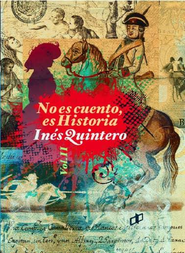 """Inés Quintero vuelve con """"No es cuento, es historia II"""""""